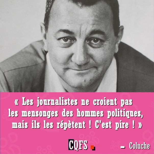 coluche_les_journalistes_ne_croient_pas_les_mensonges_des_hommes_politiques