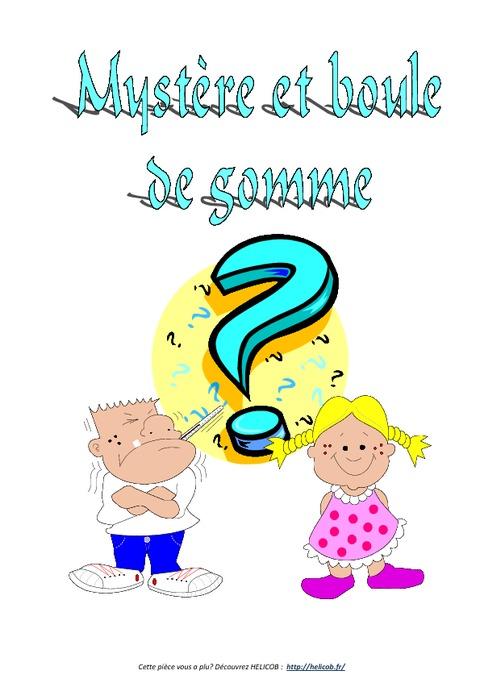 img_mystc3a8re-et-boule-de-gomme-pic3a8ce-de-thc3a9c3a2tre-ce2-cm1-cm2-cycle-3